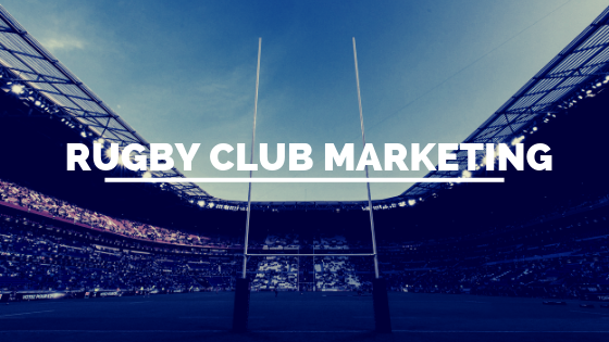 How to Market your Rugby Club